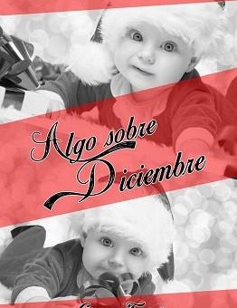 Leer Algo sobre diciembre - Lorena Fuentes (Online)