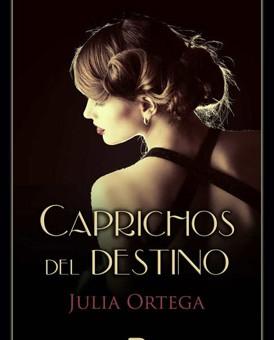 Leer Caprichos del destino - Julia Ortega (Online)