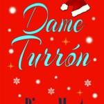 Leer Dame Turrón – Pippa Murt (Online)