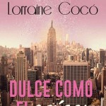 Leer Dulce como el azucar – Lorraine Cocó (Online)