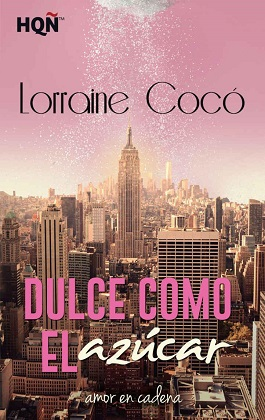 Dulce como el azucar - Lorraine Cocó