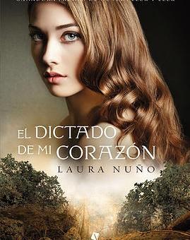 Leer El dictado de mi corazón - Laura Nuño (Online)