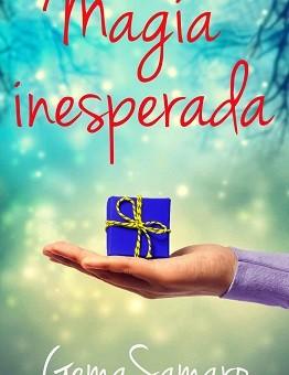 Leer Magia Inesperada - Gema Samaro (Online)