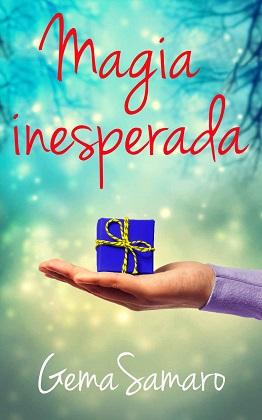 Magia Inesperada - Gema Samaro