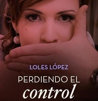 Leer Perdiendo el control - Loles López (Online)