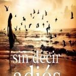 Leer Sin decir adiós – Annette J. Creendwood (Online)