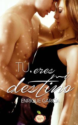 Tú, eres mi destino - Enrique García