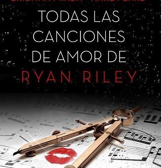 Leer Todas las canciones de amor de Ryan Riley - Cristina Prada (Online)