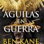 Leer Águilas en guerra – Ben Kane (Online)