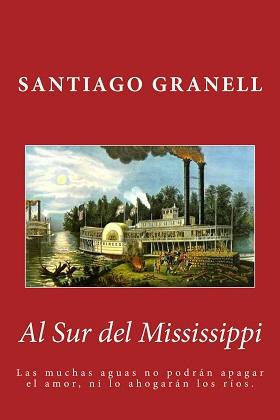 Al sur del Mississippi - Santiago Granell