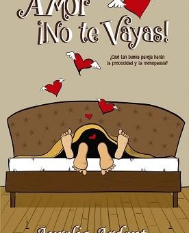 Leer Amor no te vayas - Aurelia Ardent (Online)