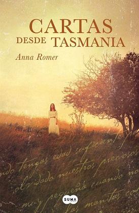Cartas desde Tasmania - Anna Romer