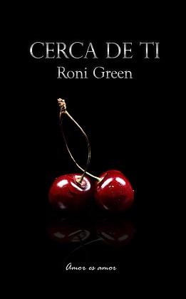 Cerca de ti - Roni Green
