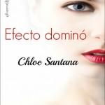 Leer Efecto dominó – Chloe Santana (Online)