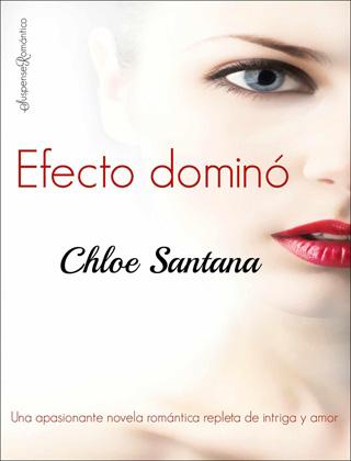 Efecto dominó - Chloe Santana