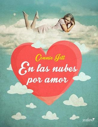 En las nubes por amor - Connie Jett