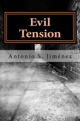 Evil Tension - Antonio S. Jimenez