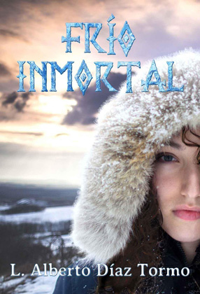 Frío inmortal - L. Alberto Diaz