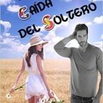 Leer La caída del soltero – Susana Oro (Online)