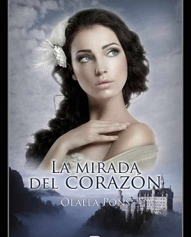 Leer La mirada del corazon - Olalla Pons (Online)