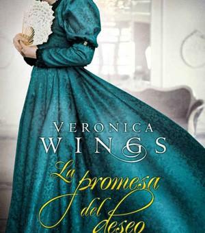 Leer La promesa del deseo - Verónica Wings (Online)