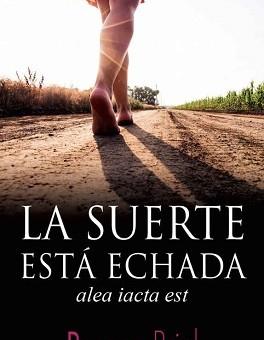 Leer La suerte está echada - Rosana Briel (Online)