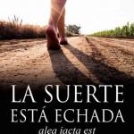 Leer La suerte está echada – Rosana Briel (Online)