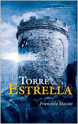 La torre de la Estrella - Francisco Macias