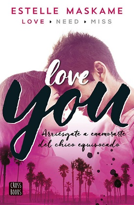 Love you (You 1) - Estelle Maskame