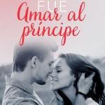 Leer Mi error fue amar al príncipe – Moruena Estringana (Online)