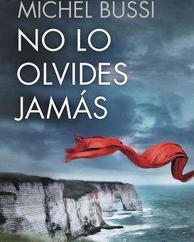 Leer No lo olvides jamás - Michel Bussi (Online)