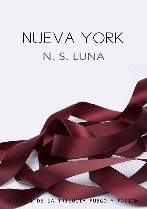 Nueva York (Fuego y Pasión 1) - N. S. Luna