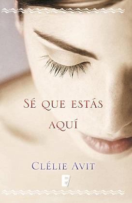Se que estás aquí - Clelie Avit