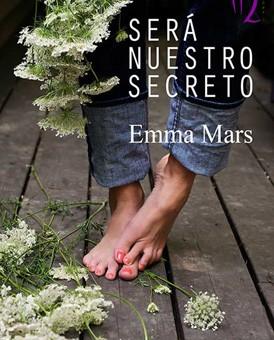 Leer  Será nuestro secreto - Emma Mars (Online)