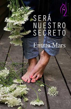 Será nuestro secreto - Emma Mars