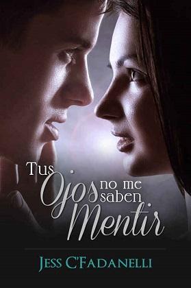 Tus ojos no me saben mentir - Jessica Cuevas