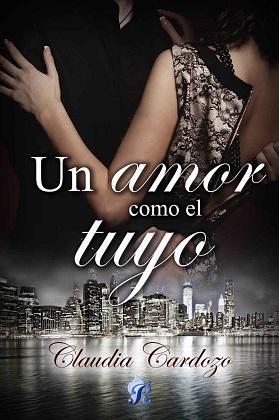 Un amor como el tuyo - Claudia Cardozo