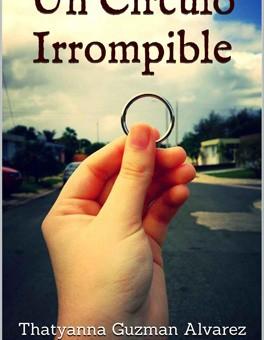 Leer Un circulo irrompible - Thatyanna Guzman (Online)
