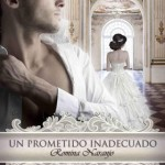 Leer Un prometido inadecuado – Romina Naranjo (Online)