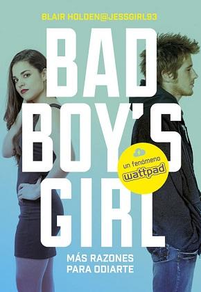 ¡Más razones para odiarte! (Bad Boy's Girl 2) - Blair Holden
