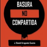 Leer Basura no compartida – J. Aragonés Cuesta (Online)