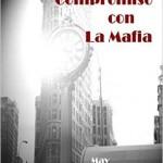 Leer Compromiso con la Mafia – May Blacksmith (Online)