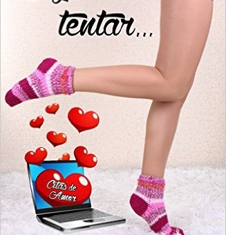 Leer Déjate Tentar (Citas de amor 1) - Anna Dominich (Online)