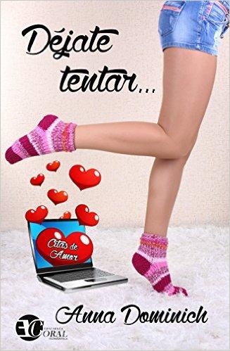 Déjate Tentar (Citas de amor 1) - Anna Dominich