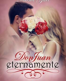 Leer Don Juan eternamente - Diana Gael (Online)