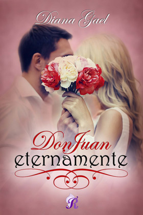 Don Juan eternamente - Diana Gael