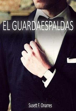 El guardaespaldas – Susett F. Onarres