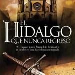 Leer El hidalgo que nunca regresó – Carlos Luria (Online)