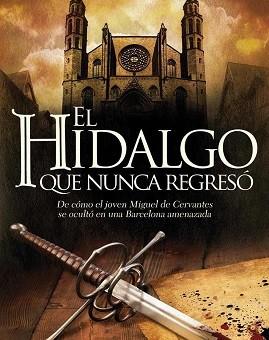 Leer El hidalgo que nunca regresó - Carlos Luria (Online)