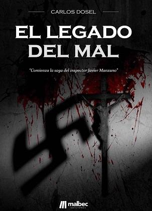 El legado del mal - Carlos Dosel